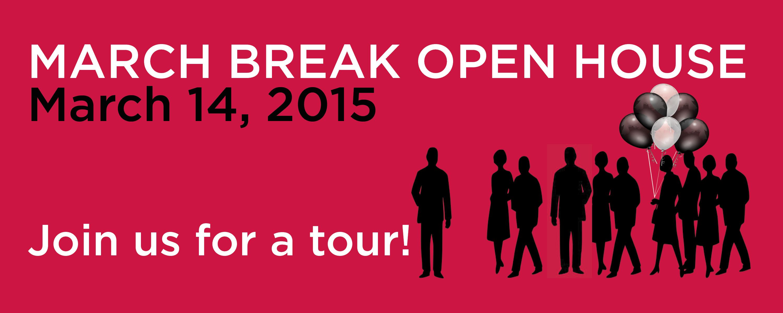 March break Open House banner