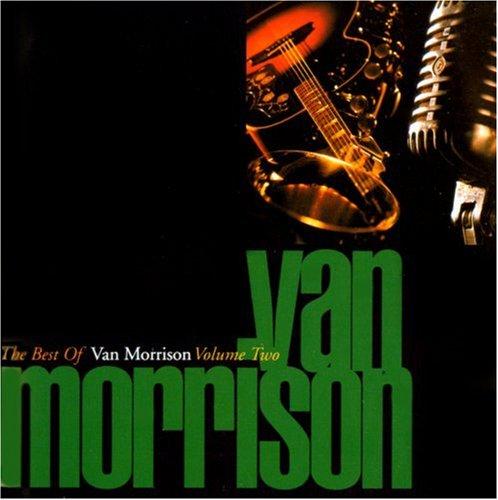 the best of van morrison volume two van morrison